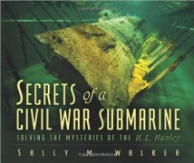 secrets of a civil war submarine